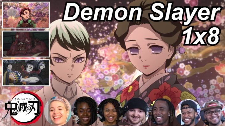 Demon Slayer 1×8 Reactions   Amazing Anime Reactors!!!   【鬼滅の刃】【海外の反応】