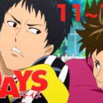 【11〜12話】TVアニメ「DAYS(デイズ)」 2021年1月30日土まで全24話期間限定公開!【公式アニメ全話】