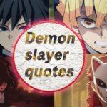 30+Japanese anime quotes by Demon slayer 鬼滅の刃 名言集 英語版
