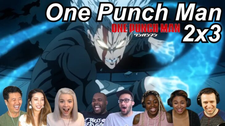 One Punch Man 2×3 Reactions | Great Anime Reactors!!! | 【ワンパンマン】【海外の反応】